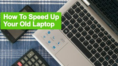 Speed Up Your Old Laptop